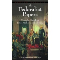 The Federalist Papers 联邦党人文集  Alexander Hamilton(亚历山大・汉米尔顿),James Mad 9780553213409