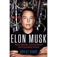 """【现货】Elon Musk: Inventing the Future 英文原版 特斯拉之父 """"硅谷钢铁侠""""伊隆马斯克传:投资未来     纽约时报畅销书   精装收藏版"""
