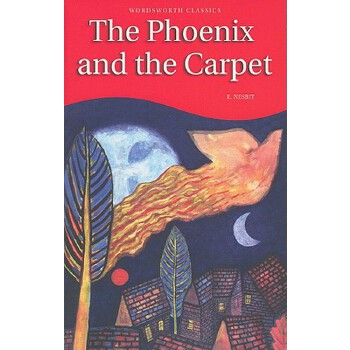 Phoenix and the Carpet 凤凰与飞毯(Wordsworth Classics) 9781853261558