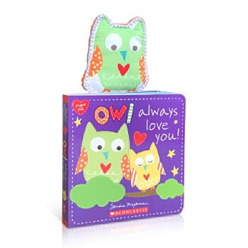 英文进口原版学乐Scholastic出版 Owl Always Love You 猫头鹰总是爱你儿童英语启蒙纸板小小手掌书 亲子共读英语早教读物 2-6岁