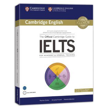 新东方 剑桥雅思官方指南(附DVD-ROM) The Official Cambridge Guide to IELTS Student's Book with Answers with DVD-ROM