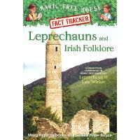 Magic Tree House Fact Tracker #21:Leprechauns and Irish Folklore: A Nonfiction Companion to Leprechaun in Late Winter 妖精和爱尔兰传说 9780375860096