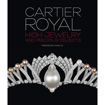 Cartier Royal: High Jewelry and Precious Objects (ISBN=9782080201942) 卡地亚Cartier首饰珠宝大图册 Jewelry
