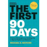 The First 90 Days, Updated and Expanded 成败90天/新官上任90天 英文原版 精装